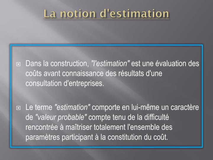 La notion d'estimation
