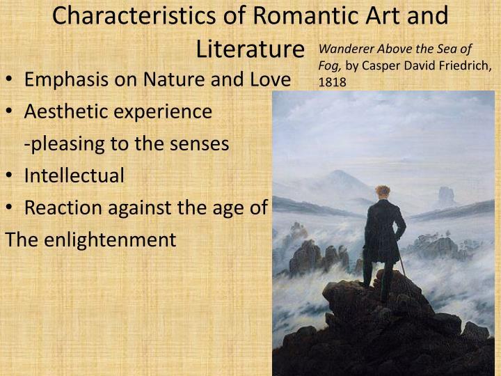 Characteristics of Romantic Art and Literature
