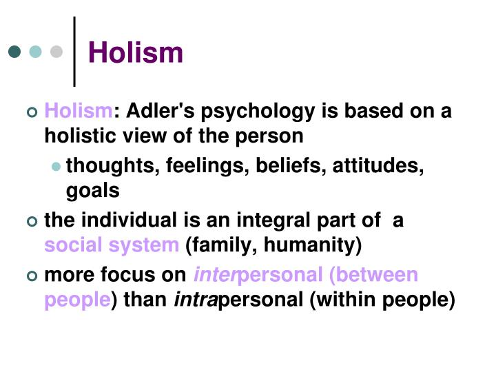holism and teleology Two short definitions of existentialism f molina:  organism, holism, and teleology of premodernism are revived, plus a postive view of the spiritual.