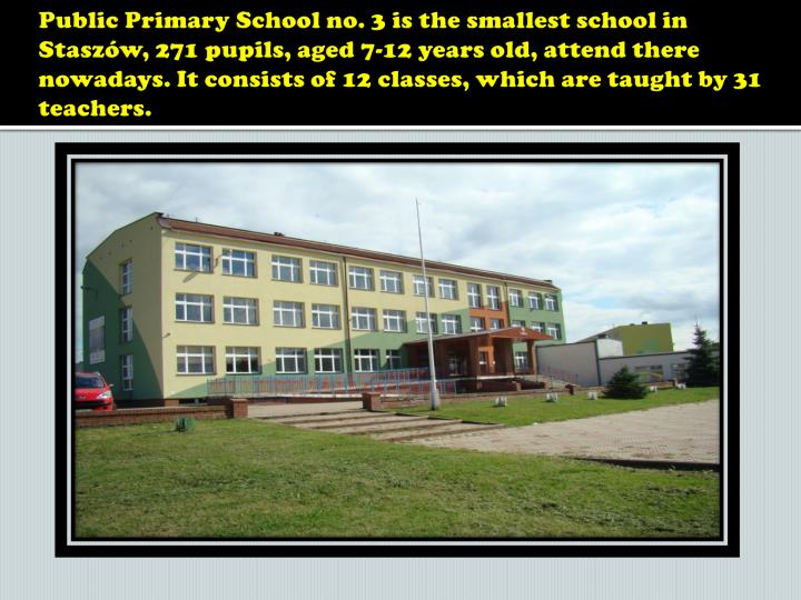 Public Primary School no. 3 is the smallest school in