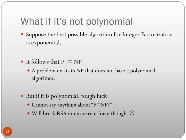 What if it's not polynomial