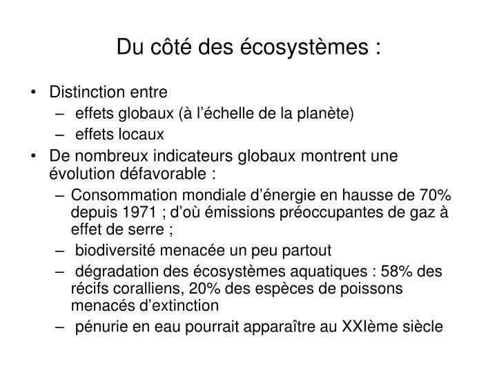 Du côté des écosystèmes :