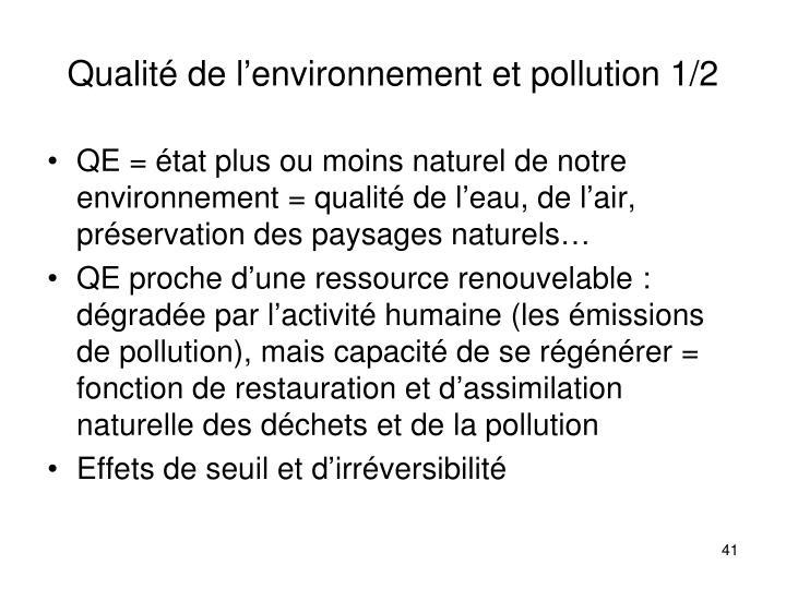 Qualité de l'environnement et pollution 1/2