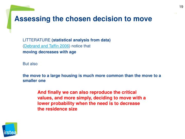 Assessing the chosen decision to move