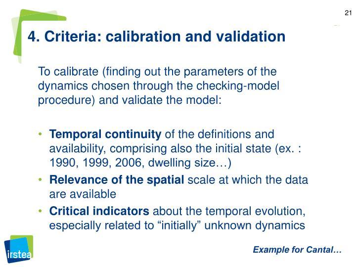 4. Criteria: calibration and validation