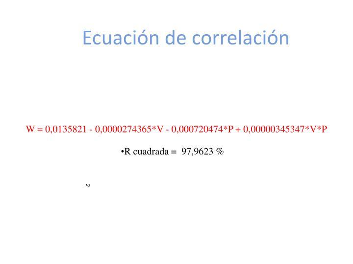 W = 0,0135821 - 0,0000274365*V - 0,000720474*P + 0,00000345347*V*P