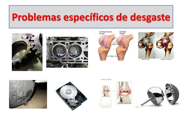 Problemas específicos de desgaste