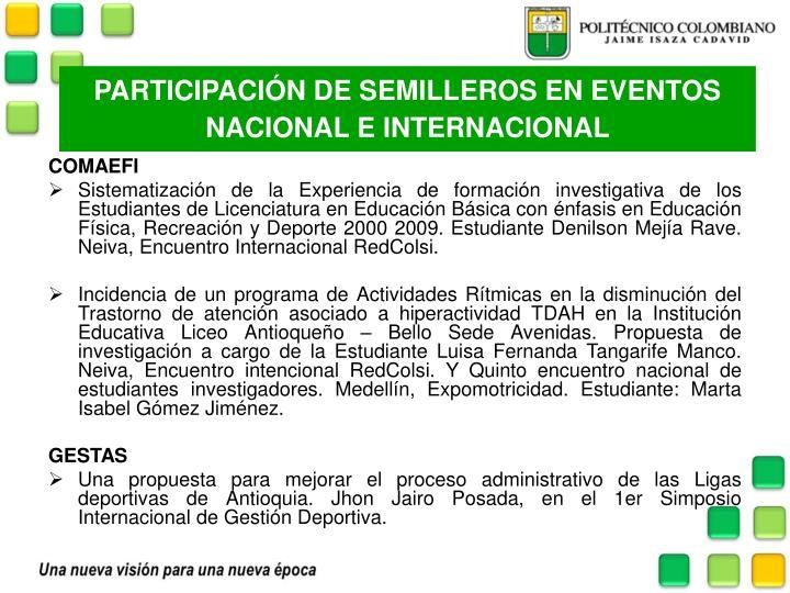 PARTICIPACIÓN DE SEMILLEROS EN EVENTOS NACIONAL E INTERNACIONAL