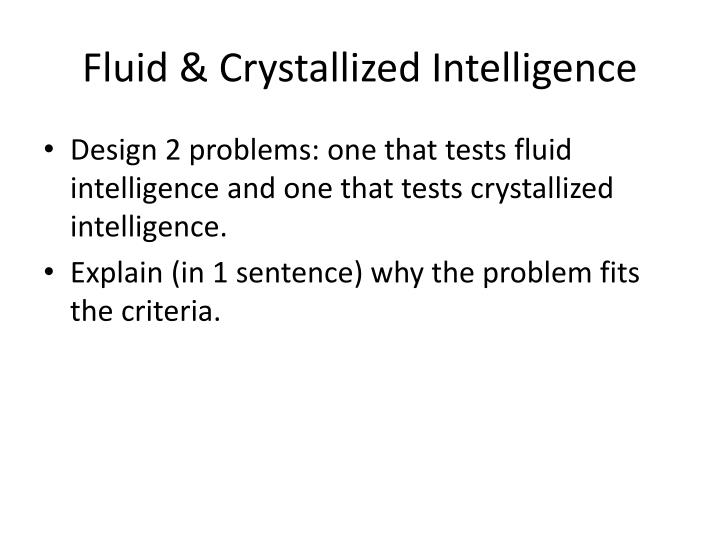 Fluid & Crystallized Intelligence