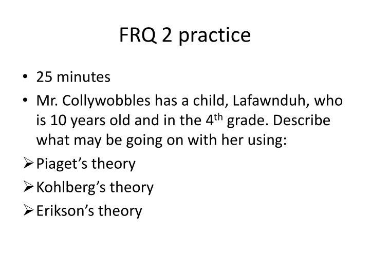 FRQ 2 practice