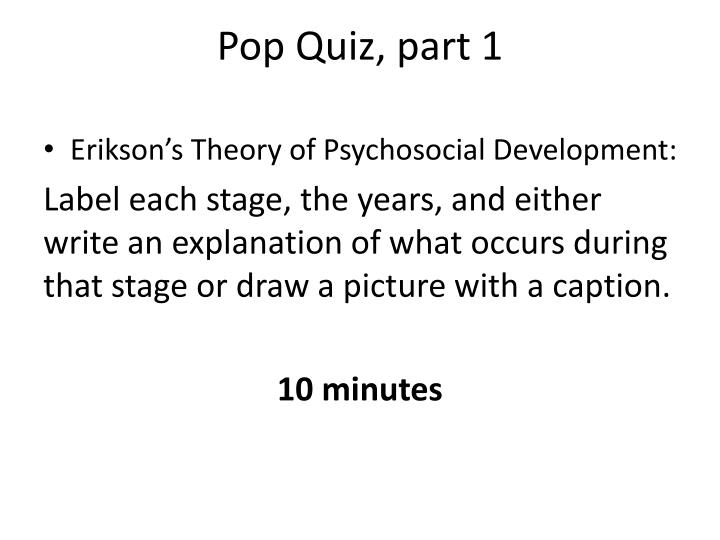 Pop Quiz, part 1