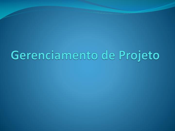 Gerenciamento de Projeto