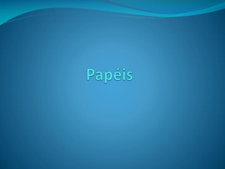 Papéis