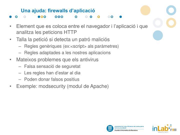 Una ajuda: firewalls d'aplicació