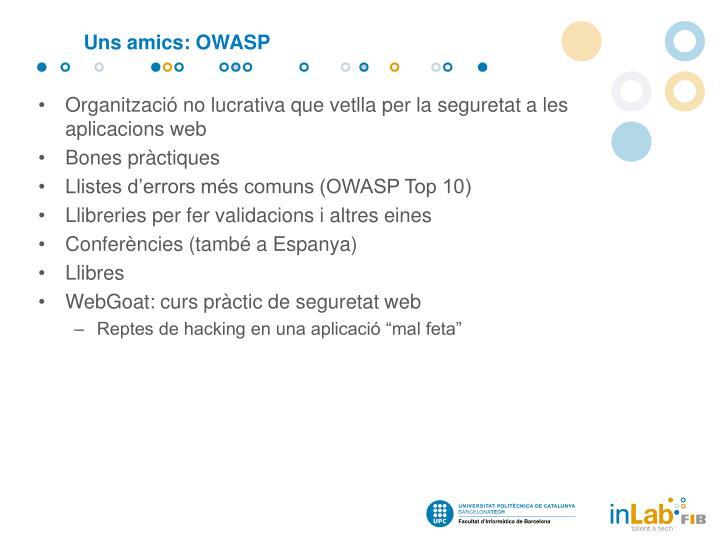 Uns amics: OWASP