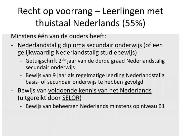 Recht op voorrang – Leerlingen met thuistaal Nederlands (55%)