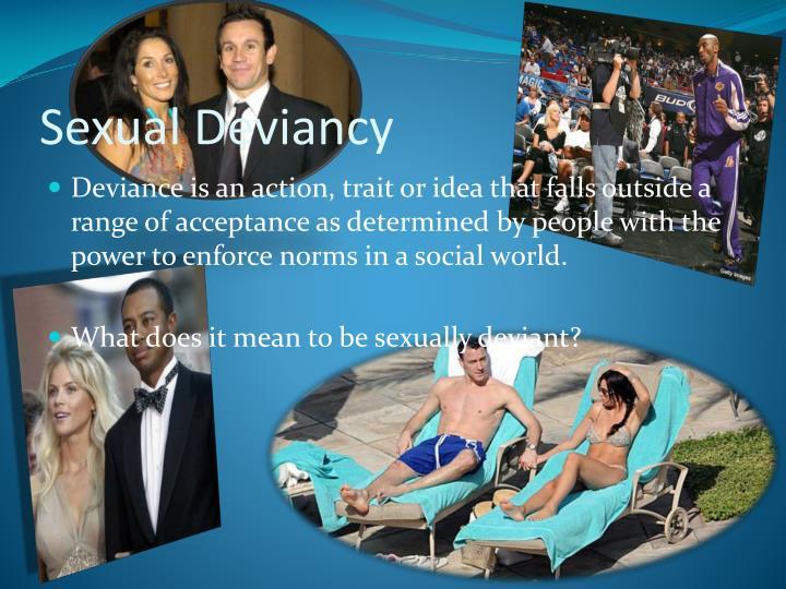 Sexual Deviancy