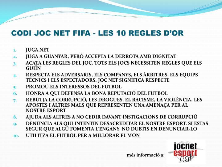 CODI JOC NET FIFA - LES 10 REGLES D'OR