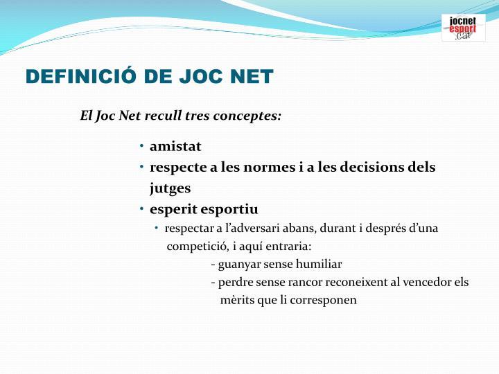 DEFINICIÓ DE JOC NET