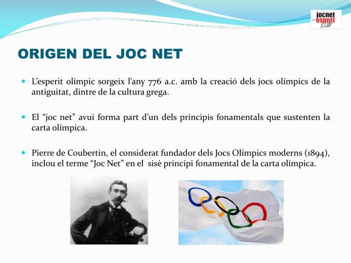 ORIGEN DEL JOC NET