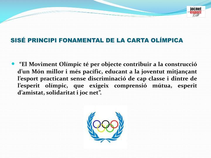 SIS PRINCIPI FONAMENTAL DE LA CARTA OLMPICA