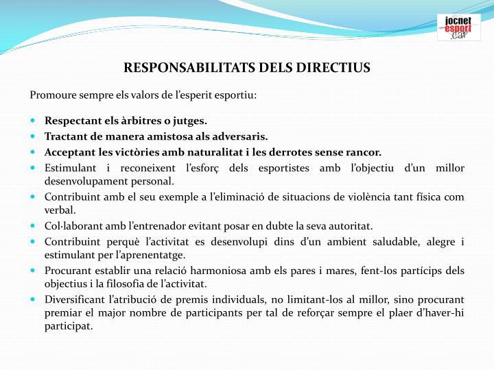 RESPONSABILITATS DELS DIRECTIUS