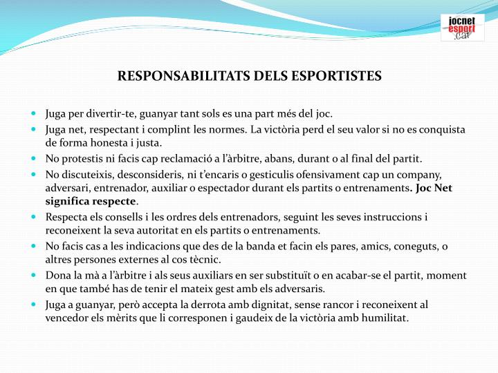 RESPONSABILITATS DELS ESPORTISTES