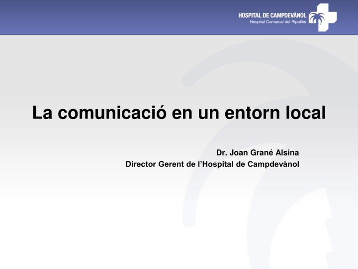 La comunicació en un entorn local