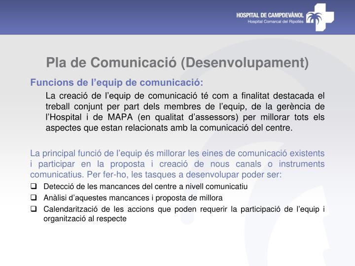 Pla de Comunicació (Desenvolupament)