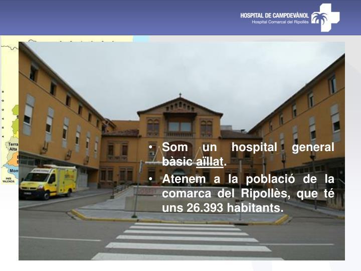 Som un hospital general bàsic