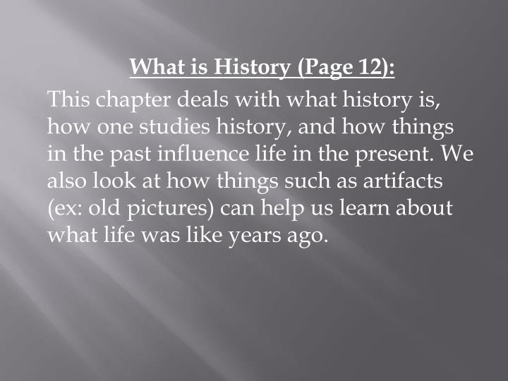What is History (Page 12):
