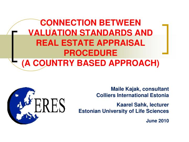 Connection between valuation standards and real estate appraisal procedure