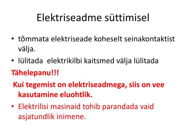 Elektriseadme süttimisel