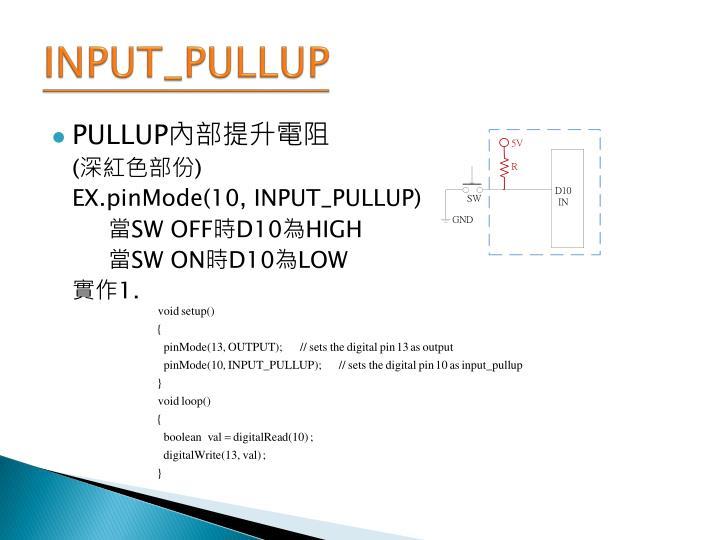 INPUT_PULLUP