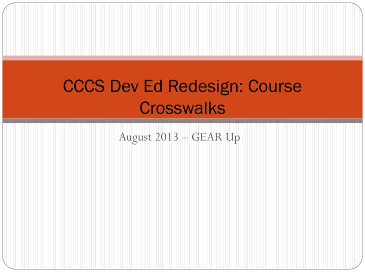 Cccs dev ed redesign course crosswalks