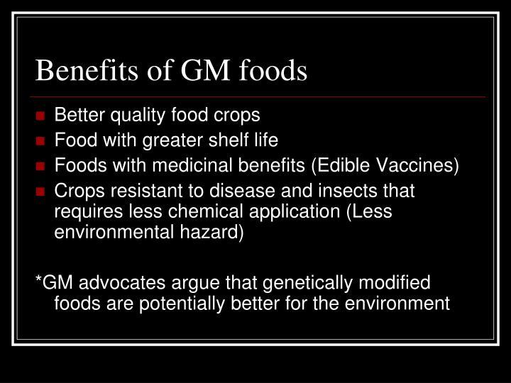 Benefits of GM foods