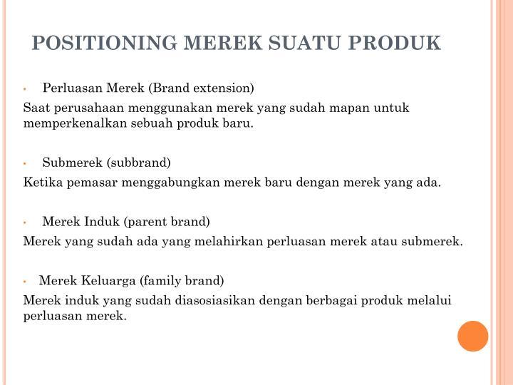 POSITIONING MEREK SUATU PRODUK