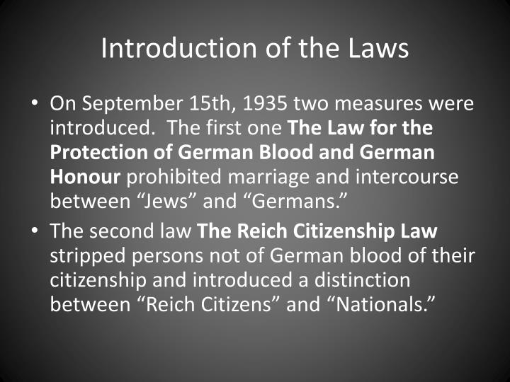 Introduction of the laws
