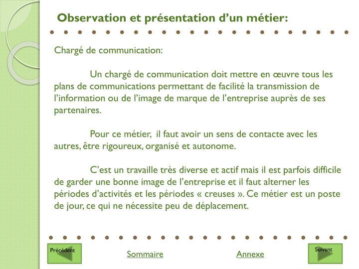 Observation et présentation d'un métier: