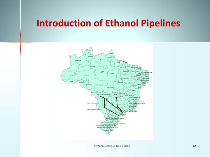 Introduction of Ethanol Pipelines