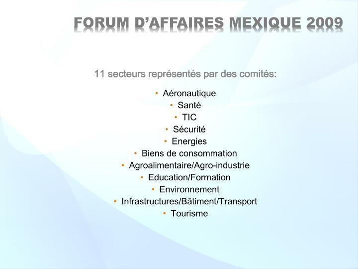 11 secteurs représentés par des comités: