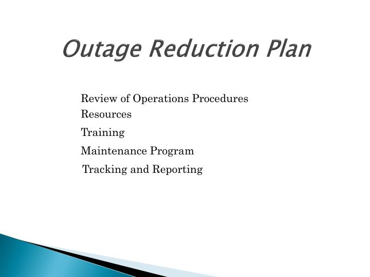 Outage Reduction Plan