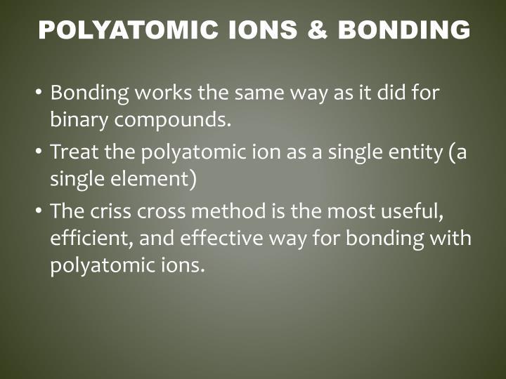 Polyatomic Ions & Bonding