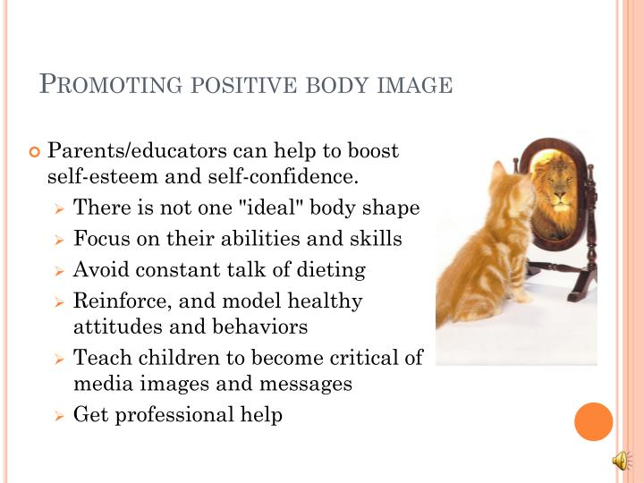 Promoting positive body image