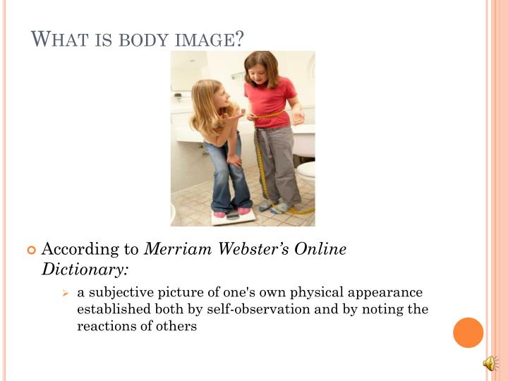 What is body image?