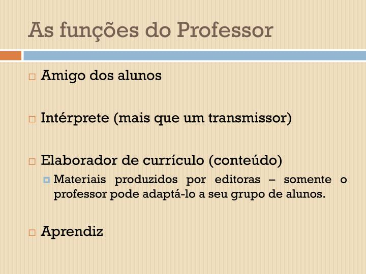 As funções do Professor