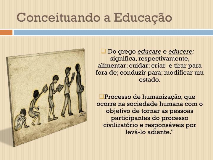 Conceituando a Educação