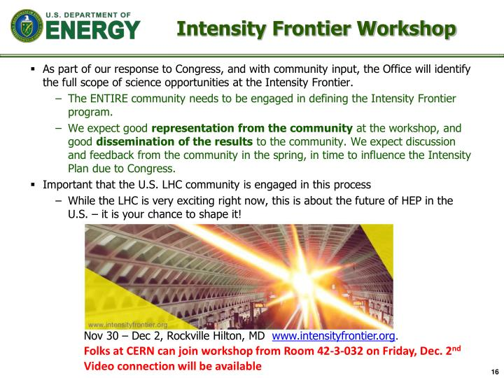 Intensity Frontier Workshop