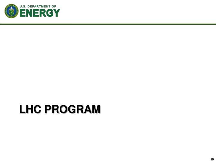 LHC PROGRAM