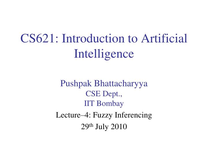 Cs621 introduction to artificial intelligence